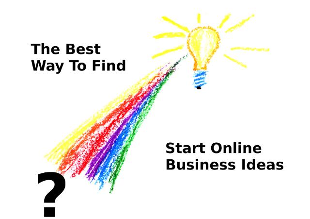FindBusinessIdeas The Best Way to Find Start Online Business Ideas
